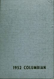 1952 Edition, Richland Columbia High School - Columbian Yearbook (Richland, WA)