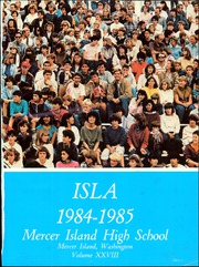 Page 3, 1985 Edition, Mercer Island High School - ISLA Yearbook (Mercer Island, WA) online yearbook collection
