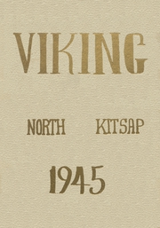 North Kitsap High School - Viking Yearbook (Poulsbo, WA) online yearbook collection, 1945 Edition, Page 1