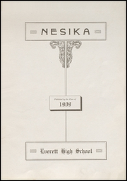 Page 9, 1909 Edition, Everett High School - Nesika Yearbook (Everett, WA) online yearbook collection