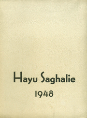 Monroe High School - Hayu Saghalie Yearbook (Monroe, WA) online yearbook collection, 1948 Edition, Page 1