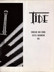 Page 3, 1961 Edition, Shoreline High School - Tide Yearbook (Seattle, WA) online yearbook collection
