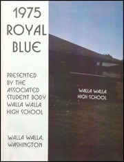 Page 5, 1975 Edition, Walla Walla High School - Royal Blue Yearbook (Walla Walla, WA) online yearbook collection