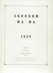 Page 5, 1959 Edition, Centralia High School - Skookum Wa Wa Yearbook (Centralia, WA) online yearbook collection