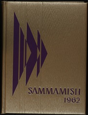 1962 Edition, Issaquah High School - Sammamish Yearbook (Issaquah, WA)