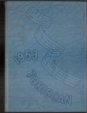1953 Edition, Toppenish Senior High School - Tohiscan Yearbook (Toppenish, WA)