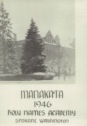 Page 3, 1946 Edition, Holy Names Academy - Manakata Yearbook (Spokane, WA) online yearbook collection