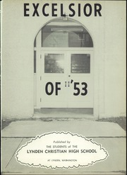 Page 5, 1953 Edition, Lynden Christian School - Excelsior Yearbook (Lynden, WA) online yearbook collection