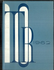 1962 Edition, Mount Rainier High School - Tor Yearbook (Des Moines, WA)