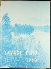 Page 1, 1960 Edition, Ione High School - Savage Echo Yearbook (Ione, WA) online yearbook collection
