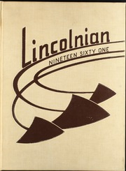 Lincoln High School - Lincolnian Yearbook (Tacoma, WA) online yearbook collection, 1961 Edition, Page 1