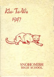 Page 1, 1947 Edition, Snohomish High School - Kla Ta Wa Yearbook (Snohomish, WA) online yearbook collection