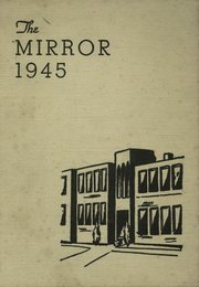 1945 Edition, Sunnyside High School - Mirror Yearbook (Sunnyside, WA)