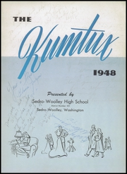 Page 7, 1948 Edition, Sedro Woolley High School - Kumtux Yearbook (Sedro Woolley, WA) online yearbook collection