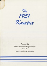 Page 6, 1951 Edition, Sedro Woolley High School - Kumtux Yearbook (Sedro Woolley, WA) online yearbook collection