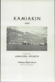 Page 5, 1945 Edition, Pullman High School - Kamiakin Yearbook (Pullman, WA) online yearbook collection