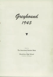 Page 5, 1945 Edition, Grandview High School - Greyhound Yearbook (Grandview, WA) online yearbook collection