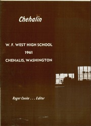 Page 6, 1961 Edition, W F West High School - Chehalin Yearbook (Chehalis, WA) online yearbook collection