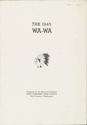 Page 3, 1945 Edition, Port Townsend High School - WaWa Yearbook (Port Townsend, WA) online yearbook collection