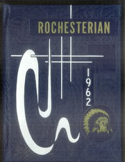 1962 Edition, Rochester High School - Rochesterian Yearbook (Rochester, WA)