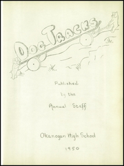 Page 5, 1950 Edition, Okanogan High School - Dog Tracks Yearbook (Okanogan, WA) online yearbook collection