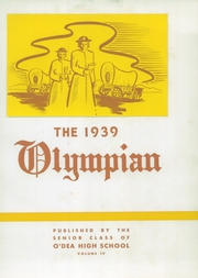Page 9, 1939 Edition, O Dea High School - Olympian Yearbook (Seattle, WA) online yearbook collection
