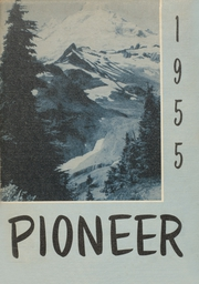 Page 1, 1955 Edition, Nooksack Valley High School - Pioneer Yearbook (Nooksack, WA) online yearbook collection