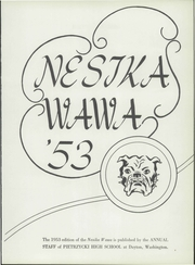 Page 7, 1953 Edition, Dayton High School - Nesika Wawa Yearbook (Dayton, WA) online yearbook collection