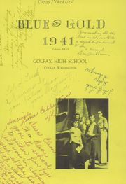 Page 5, 1941 Edition, Colfax High School - Blue and Gold Yearbook (Colfax, WA) online yearbook collection