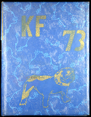 1973 Edition, Kettle Falls High School - Review Yearbook (Kettle Falls, WA)