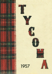1957 Edition, Highland High School - Tycoma Yearbook (Cowiche, WA)