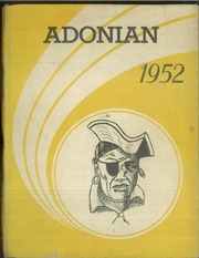 1952 Edition, Adna High School - Adonian Yearbook (Adna, WA)