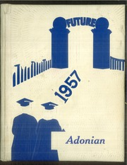1957 Edition, Adna High School - Adonian Yearbook (Adna, WA)