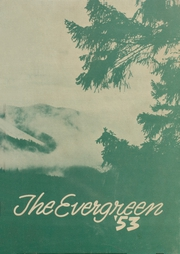 1953 Edition, Quilcene High School - Evergreen Yearbook (Quilcene, WA)