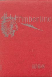 1956 Edition, Lake Quinault High School - Timberline Yearbook (Amanda Park, WA)