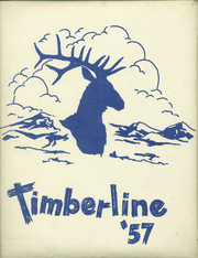 1957 Edition, Lake Quinault High School - Timberline Yearbook (Amanda Park, WA)