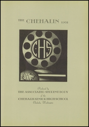 Page 7, 1931 Edition, Chehalis High School - Chehalin Yearbook (Chehalis, WA) online yearbook collection