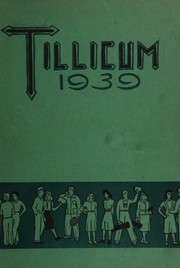 Page 1, 1939 Edition, Oakville High School - Tillicum Yearbook (Oakville, WA) online yearbook collection