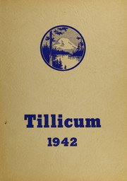 Page 1, 1942 Edition, Oakville High School - Tillicum Yearbook (Oakville, WA) online yearbook collection