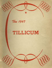 Page 1, 1947 Edition, Oakville High School - Tillicum Yearbook (Oakville, WA) online yearbook collection