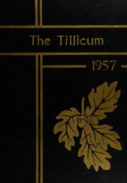 Page 1, 1957 Edition, Oakville High School - Tillicum Yearbook (Oakville, WA) online yearbook collection