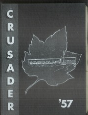 Page 1, 1957 Edition, Northwest Christian High School - Crusader Yearbook (Spokane, WA) online yearbook collection