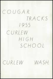 Page 7, 1955 Edition, Curlew High School - Cougar Tracks Yearbook (Curlew, WA) online yearbook collection