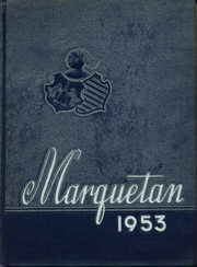 Marquette High School - Marquetan Yearbook (Yakima, WA) online yearbook collection, 1953 Edition, Page 1