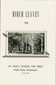 Page 5, 1954 Edition, St Paul School - Birch Leaves Yearbook (Walla Walla, WA) online yearbook collection