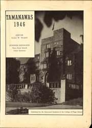 Page 7, 1946 Edition, University of Puget Sound - Tamanawas Yearbook (Tacoma, WA) online yearbook collection