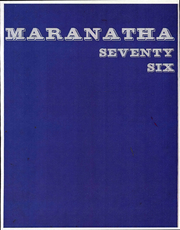1976 Edition, Seattle Bible College - Maranatha Yearbook (Seattle, WA)
