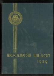 1939 Edition, Woodrow Wilson High School - Yearbook (Washington, DC)