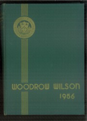 1956 Edition, Woodrow Wilson High School - Yearbook (Washington, DC)