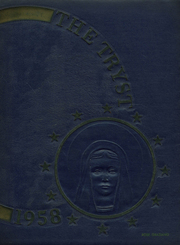 1958 Edition, Notre Dame Academy - Tryst Yearbook (Washington, DC)